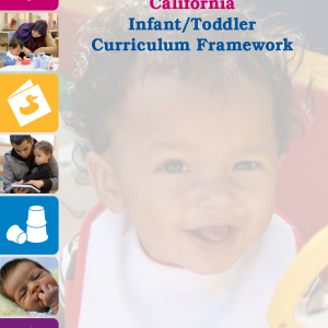 California Infant/Toddler Curriculum Framework