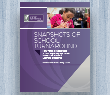 Cover for Snapshots of School Turnaround: How Three Schools Used School Improvement Grants to Improve Student Learning Outcomes