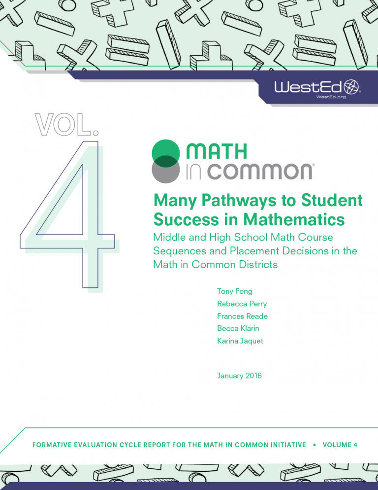 Cover Many Pathways to Student Success in Mathematics: Middle and High School Math Course Sequences and Placement Decisions in the Math in Common Districts