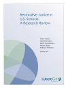 Restorative Justice in U.S. Schools: A Research Review