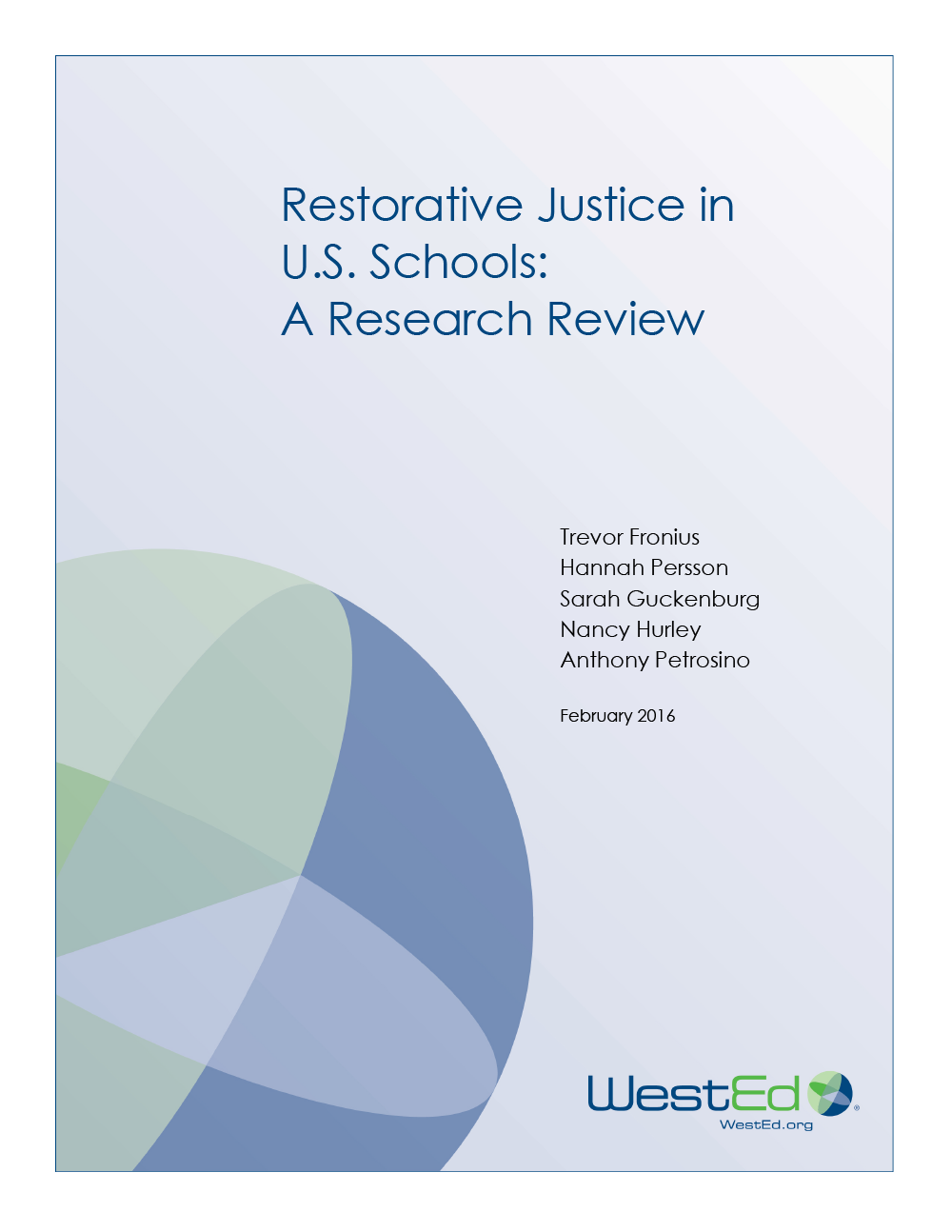 Why Restorative Practices Benefit All >> Restorative Justice In U S Schools A Research Review Wested