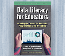 Cover Data Literacy for Educators: Making It Count in Teacher Preparation and Practice