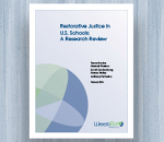 Cover for Restorative Justice in U.S. Schools: A Research Review resource page