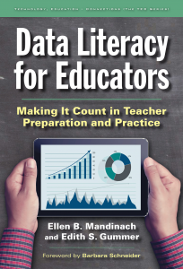 Cover for Data Literacy for Educators: Making It Count for Teacher Preparation and Practice