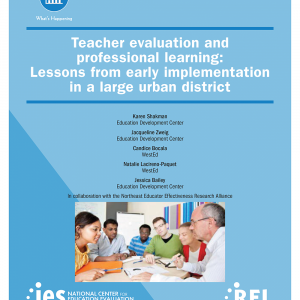 Teacher Evaluation and Professional Learning: Lessons From Early Implementation in a Large Urban District