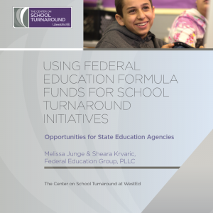 Using Federal Education Formula Funds for School Turnaround Initiatives: Opportunities for State Education Agencies