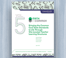 Cover for Bringing the Common Core State Standards to Life Through Site-Located Teacher Learning Structures
