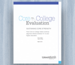 Cover for Sustaining Core Strength: How Core-to-College States Continue Alignment Efforts Between K–12 and Higher Education