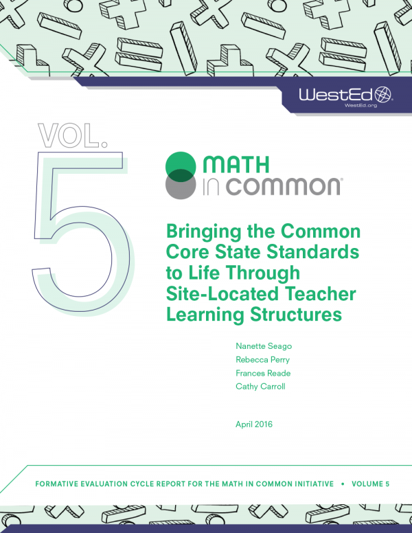 Cover Bringing the Common Core State Standards to Life Through Site-Located Teacher Learning Structures