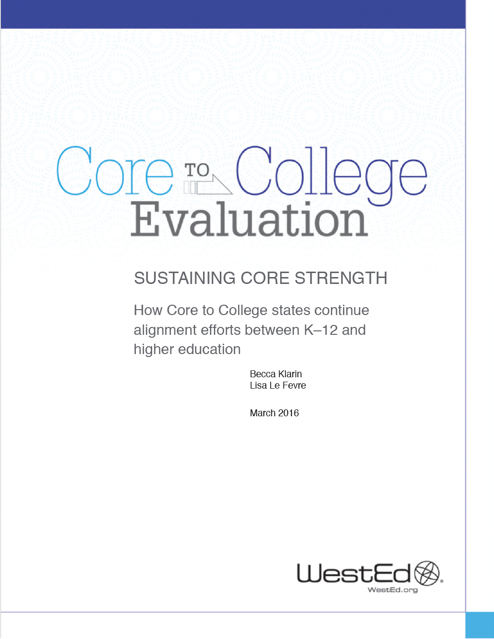 Core to College Sustaining Core Strength