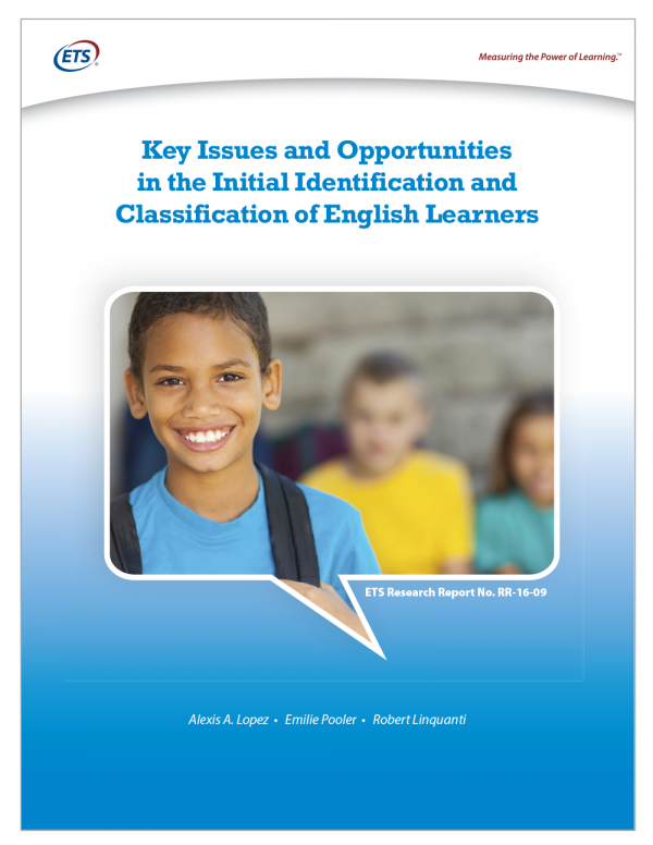 Cover Key Issues and Opportunities in the Initial Identification and Classification of English Learners