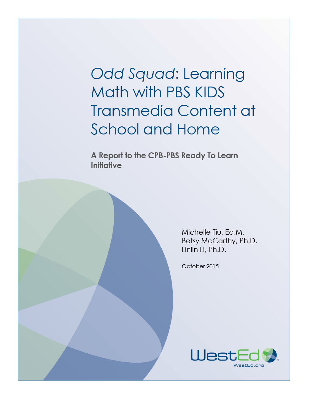 Cover for Odd Squad: Learning Math with PBS KIDS Transmedia Content at School and Home