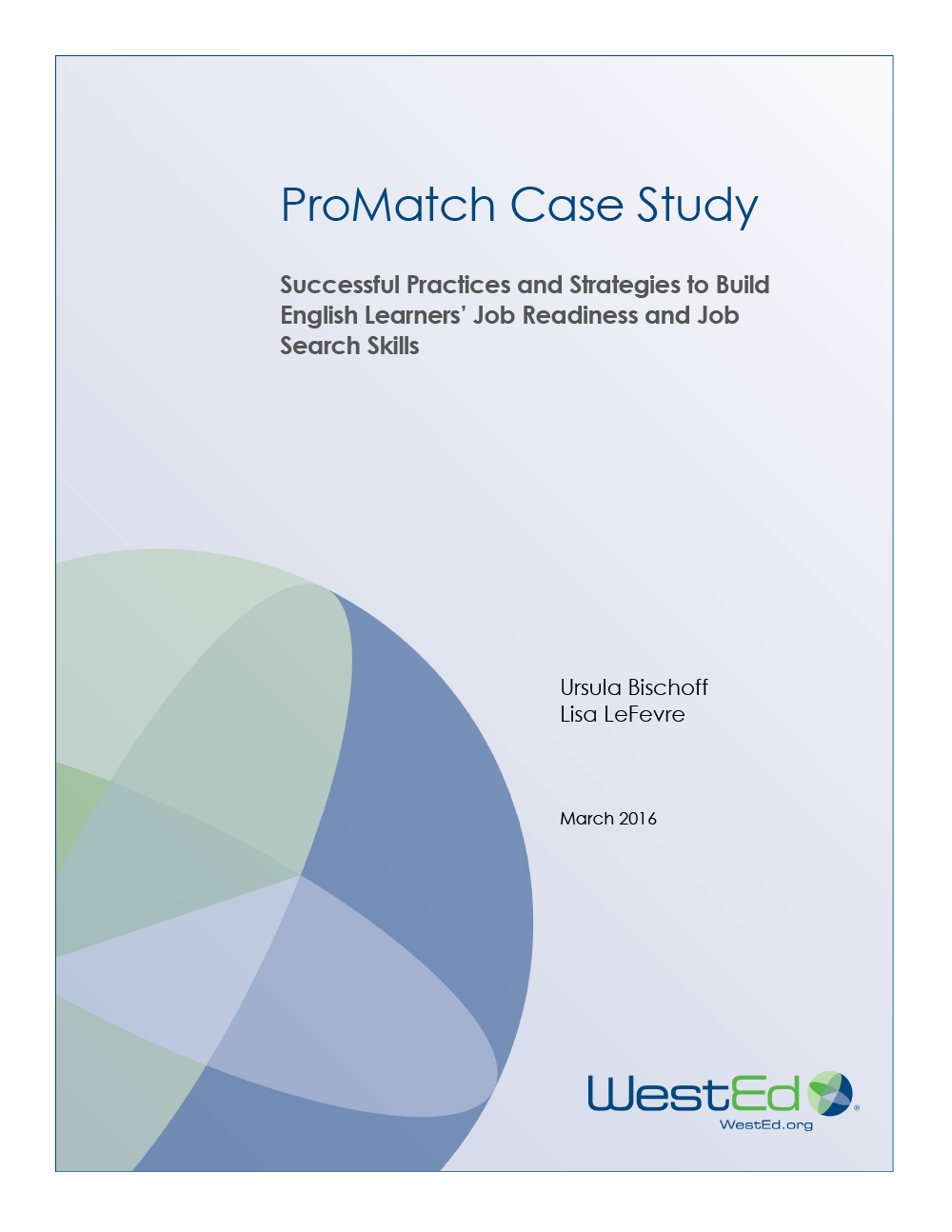 Cover for ProMatch Case Study: Successful Practices and Strategies to Build English Learners' Job Readiness and Job Search Skill