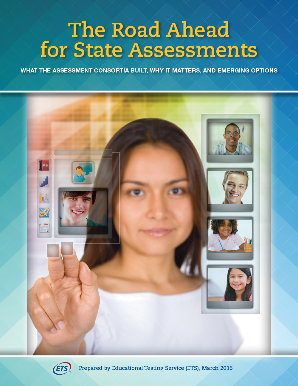 Cover for The Road Ahead for State Assessments: What the Assessment Consortia Built, Why It Matters, and Emerging Options