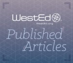WestEd Published Articles