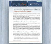 Cover, Common Core Implementation in California: A Snapshot of Districts' Progress