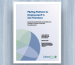 Cover Piloting Platform to Employment® in San Francisco: Lessons from a Formative Case Study of a Program to Address Long-Term Unemployment
