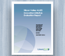 Cover Silicon Valley ALLIES Innovation Initiative Evaluation Report