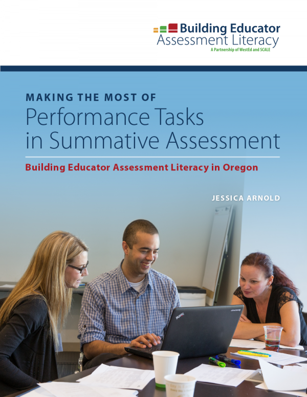 Cover Making the Most of Performance Tasks: Building Educator Assessment Literacy in Oregon in Summative Assessment