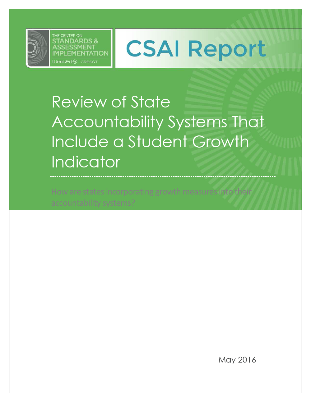 Cover Review of State Accountability Systems That Include a Student Growth Indicator