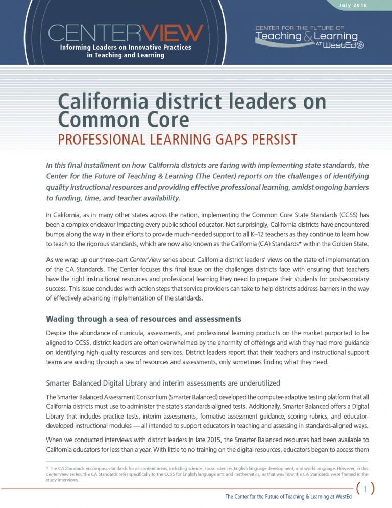 Cover CenterView: California District Leaders on Common Core: Professional Learning Gaps Persist
