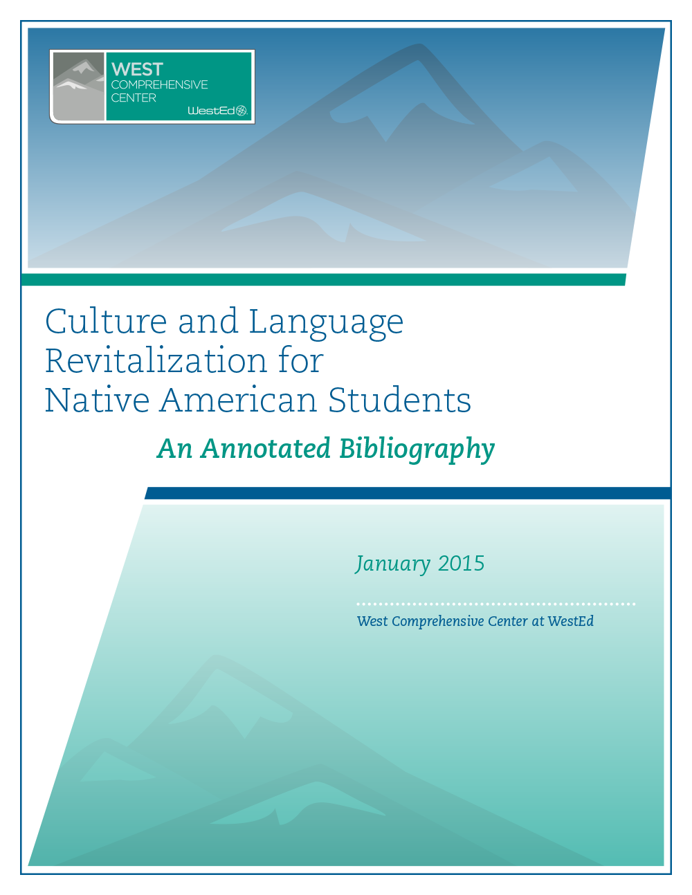 Cover for Culture and Language Revitalization for Native American Students: An Annotated Bibliography