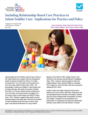Cover for Including Relationship-Based Care Practices in Infant-Toddler Care: Implications for Practice and Policy