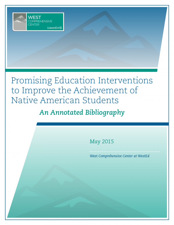 Cover for Promising Education Interventions to Improve the Achievement of Native American Students: An Annotated Bibliography