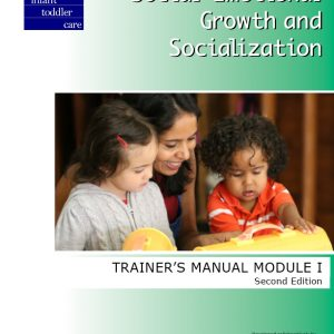 Social-Emotional Growth and Socialization