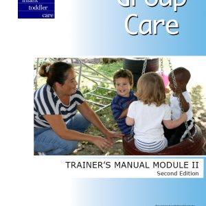 Group Care Trainer's Manual Module II