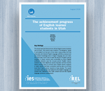 Cover for The Achievement Progress of English Learner Students in Utah