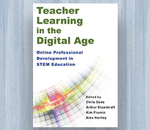 Cover for Teacher Learning in the Digital Age: Online Professional Development in STEM Education