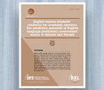 Cover for English Learner Students' Readiness for Academic Success: The Predictive Potential of English Language Proficiency Assessment Scores in Arizona and Nevada