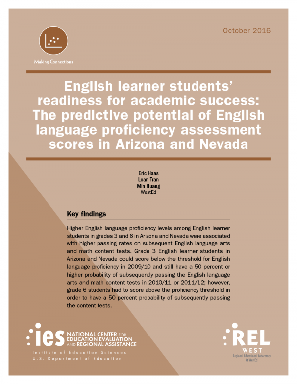 Cover English Learner Students' Readiness for Academic Success: The Predictive Potential of English Language Proficiency Assessment Scores in Arizona and Nevada