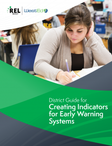 District Guide for Creating Indicators for Early Warning Systems