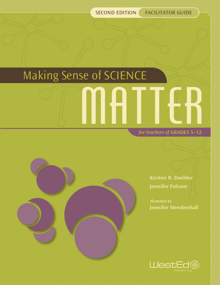 Making Sense of SCIENCE: Matter for Teachers of Grades 5-12 (Facilitator Guide Bundle), Second Edition