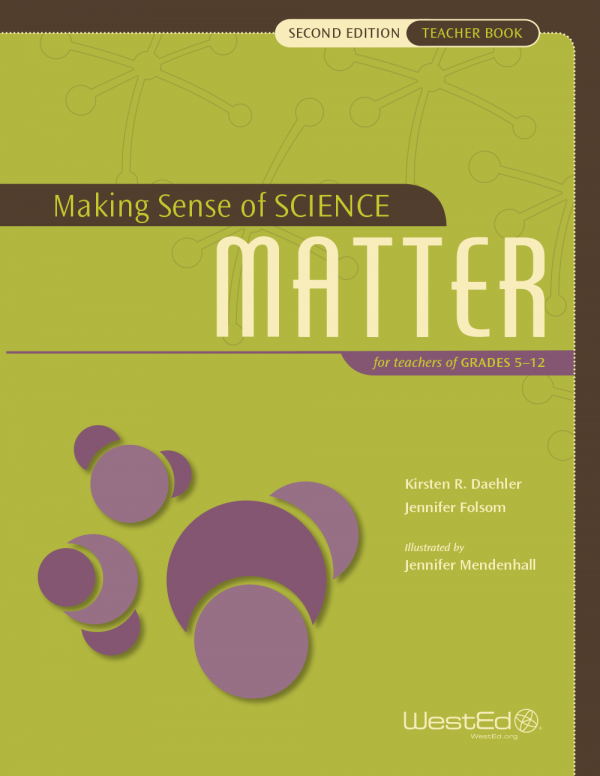 Making Sense of SCIENCE: Matter for Teachers of Grades 5-12 (Teacher Book Bundle), Second Edition