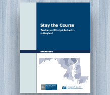 News: Stay the Course: Teacher and Principal Evaluation in Maryland