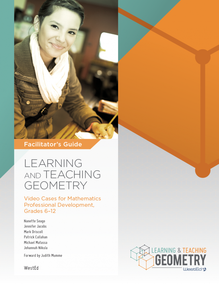 Learning and Teaching Geometry: Video Cases for Mathematics Professional Development, Grades 6–12