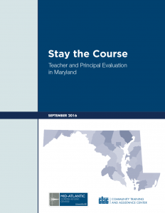 Cover Stay the Course: Teacher and Principal Evaluation in Maryland