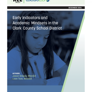 Early Indicators and AcademicMindsets in the ClarkCounty School District