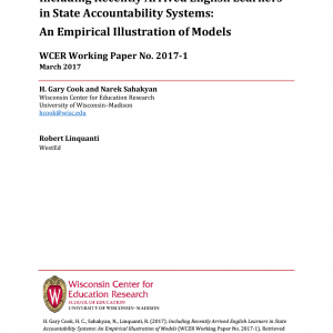 Including Recently Arrived English Learners in State Accountability Systems: An Empirical Illustration of Models