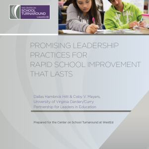 Promising Leadership Practices for Rapid School Improvement That Lasts