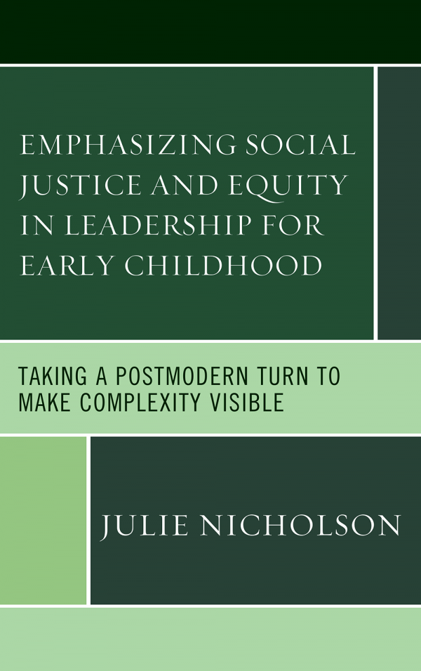 Emphasizing Social Justice and Equity in Leadership for Early Childhood