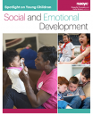 Spotlight on Young Children: Social and Emotional Development