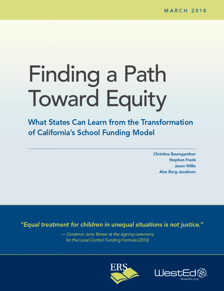Finding a Path Toward Equity: What States Can Learn from the Transformation of California's School Funding Model