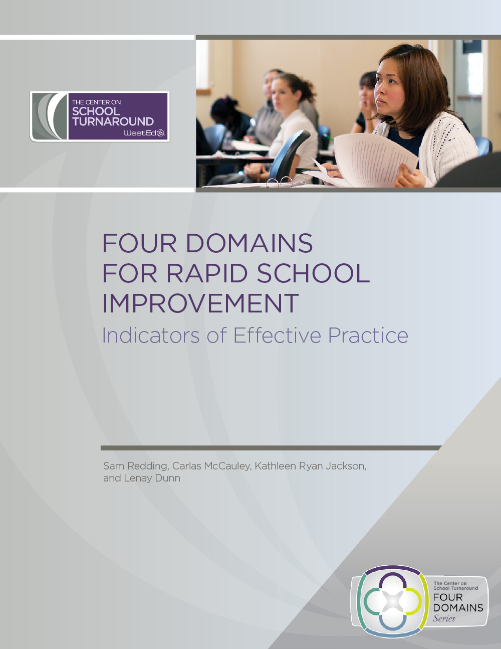 Four Domains for Rapid School Improvement: Indicators of Effective Practice