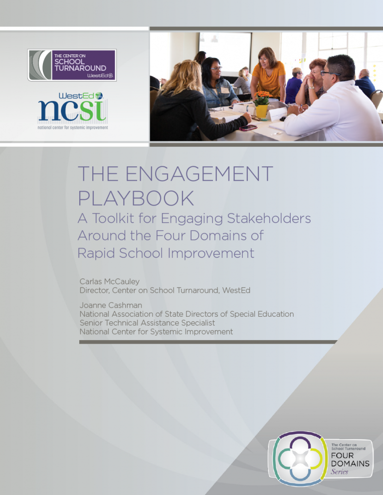 The Engagement Playbook: A Toolkit for Engaging Stakeholders Around the Four Domains of Rapid School Improvement