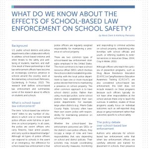 What Do We Know About the Effects of School-Based Law Enforcement on School Safety?