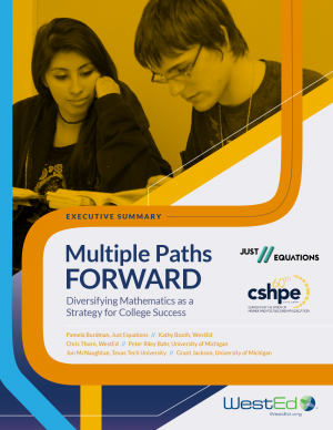 Multiple Paths Forward: Diversifying Mathematics as a Strategy for College Success (Executive Summary)